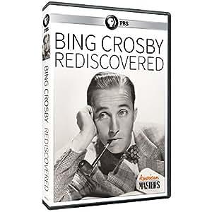 American Masters: Bing Crosby - Rediscovered
