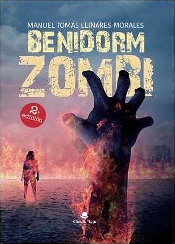 Benidorm zombi: Amazon.es: Llinares Morales, Manuel Tomás: Libros