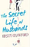 img - for The Secret Life of Husbands book / textbook / text book