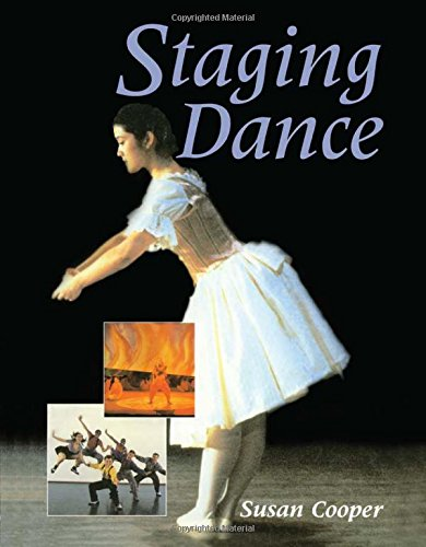 Staging Dance (Theatre Arts (Routledge Paperback))