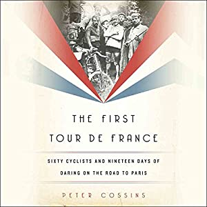 The First Tour de France Audiobook