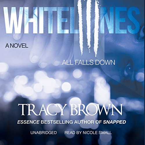 White Lines III: All Falls Down Audiobook [Free Download by Trial] thumbnail