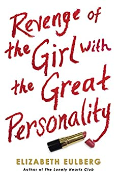 Revenge of the Girl With the Great Personality by [Eulberg, Elizabeth]