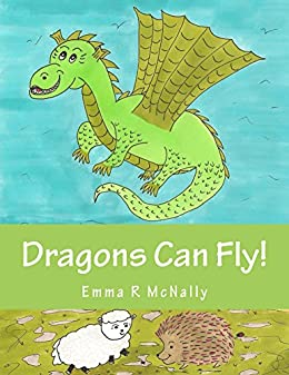 Dragons Can Fly! (Harold Huxley's Rhyming Picture Books