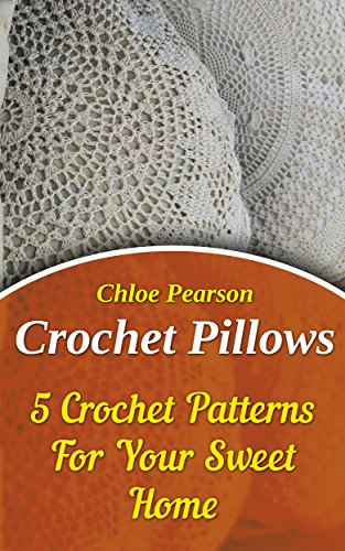 Crochet Pillows: 5 Crochet Patterns For Your Sweet Home