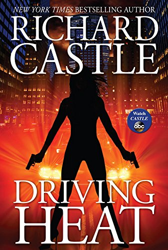 Driving Heat by Richard Castle