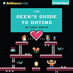 Geek's Guide to Dating, Audiobook