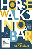A Horse Walks into a Bar (Winner of the International Man Booker Prize 2017)