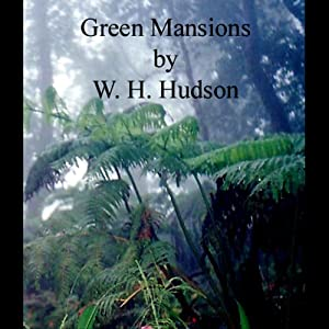 Green Mansions Audiobook