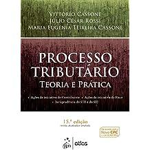 Processo Tributário - Teoria e Prática