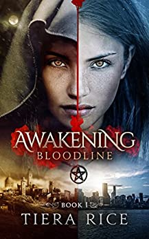 Awakening: Bloodline Book One by [Rice, Tiera]
