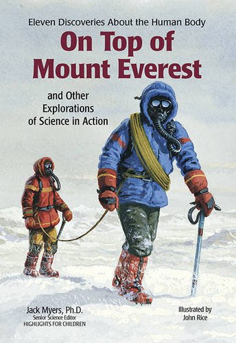 On Top of Mount Everest: and Other Explorations of Science in Action