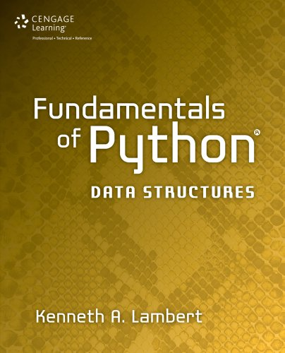 Download Fundamentals of Python: Data Structures, 1st ed. Pdf