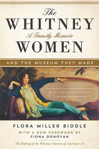 The Whitney Women and the Museum They Made: A Family (Exhibit Arcade)