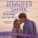 Bargaining with the Boss | Jennifer Shirk