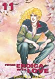 From Eroica With Love: VOL 11
