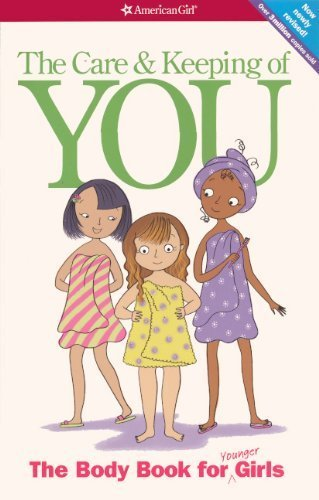 The Care And Keeping Of You: The Body Book For Younger Girls (Turtleback School & Library Binding Edition) (American Girl) by Valorie Schaefer (2013-04-20)