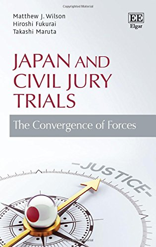 Japan and Civil Jury Trials: The Convergence of Forces Matthew J. Wilson