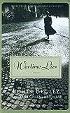 Wartime Lies: A Novel