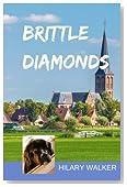 Brittle Diamonds