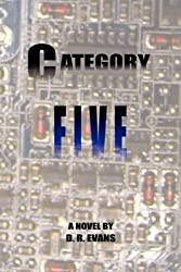 Category Five by D. R. Evans (2008-06-14)