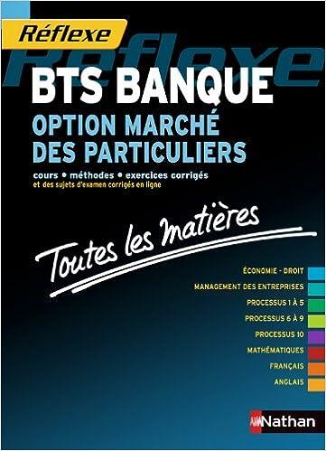 Toutes les matières - BTS Banque - Option Marché des particuliers