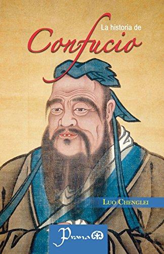 La historia de Confucio (Spanish Edition) [Luo Chenglei] (Tapa Blanda)