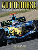 Autocourse 2006-2007: The World's Leading Grand Prix Annual