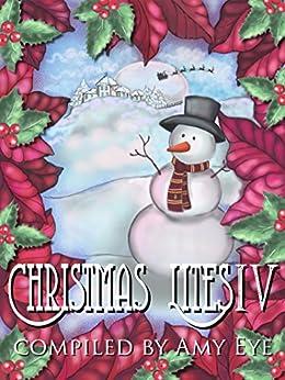 Christmas Lites IV by [Moore, Addison, Dyllin, D.T., La Porta, Monica, Eye, Amy, Yuriko Smith, Angela, Clement, JA, Stewart, A.F., Ehsani, Vered, Nieto, Ron C., Smith, Frank W.]