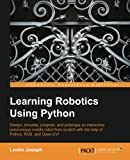 Learning Robotics using Python by Lentin Joseph Picture