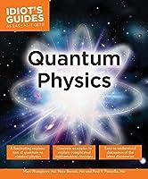 Quantum Physics (Idiot's Guides)