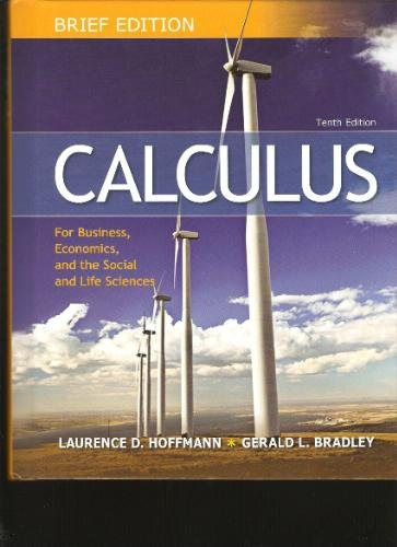 Selected Chapters From Brief Edition Calculus for Business, Economics, and the Social and Life Sciences