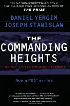 The Commanding Heights : The Battle for the World Economy