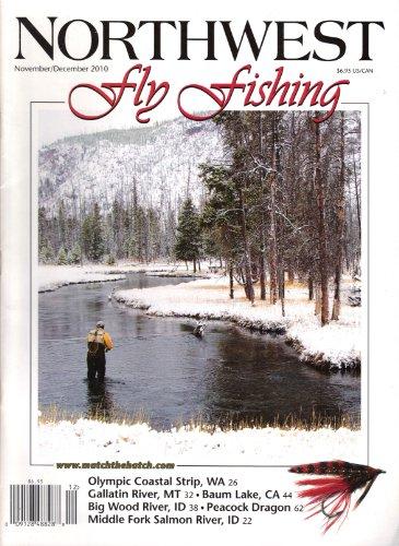 Northwest Fly Fishing (November/December 2010, Volume 12, Number 6) (Northwest Fly Fishing Magazine)