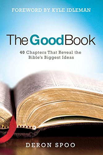 Download PDF The Good Book - 40 Chapters That Reveal the Bible's Biggest Ideas