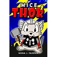Mice Thor (Animal Super Hero Book 5)