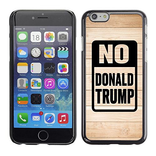 Print Motif Coque de protection Case Cover // Q04150511 Arrêter la cartonnière de Trump // Apple iPhone 6 6S 6G 4.7""