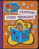 Graphing Story Problems, Lisa Colozza Cocca, 1610809394