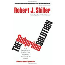The Subprime Solution: How Today's Global Financial Crisis Happened, and What to Do about It by Robert J. Shiller (24-Sep-2012) Paperback