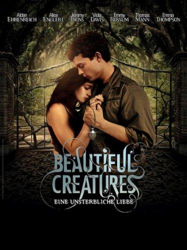 Beautiful Creatures - Eine unsterbliche Liebe Film