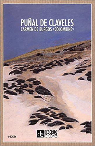 Puñal de claveles (Narrativa): Amazon.es: Carmen De Burgos ...