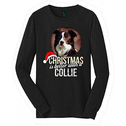 Collie Long Sleeved shirt | Great Collie shirt with a Creative Quote | Cool shirt for Collie (Collie Long Sleeved)