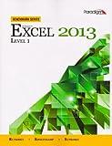 Microsoft Excel 2013: Level 1 [With CDROM] (Benchmark)