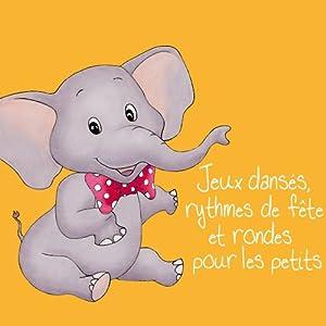 """Afficher """"Jeux dansés et rondes pour les petits"""""""