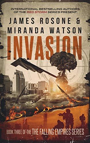 Invasion (The Falling Empires Series Book 3) by [Rosone, James, Watson, Miranda]