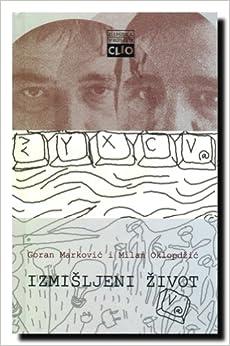 Book Izmisljeni zivot : Oklopdzic-Markovic : prepiska 2003-2007