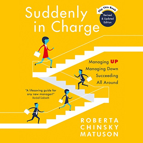 Book Suddenly in Charge 2E: Managing Up Managing Down Succeeding All Around<br />ZIP