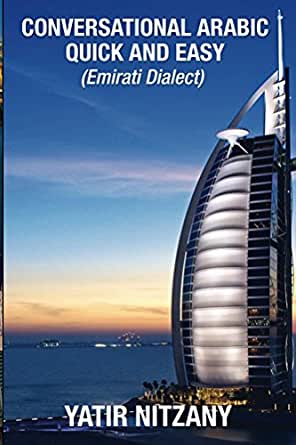 Conversational Arabic Quick and Easy: Emirati Dialect, Gulf