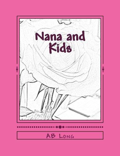 Nana and Kids: A Color Me Calm Memory - Color Me Nana