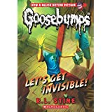 Let's Get Invisible! (Classic Goosebumps #24) (24)
